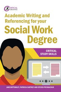 Cover Academic Writing and Referencing for your Social Work Degree