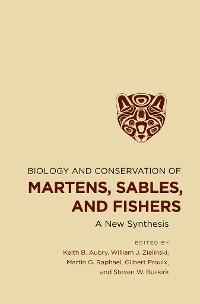 Cover Biology and Conservation of Martens, Sables, and Fishers