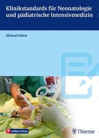 Cover Klinikstandards für Neonatologie und pädiatrische Intensivmedizin