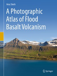 Cover A Photographic Atlas of Flood Basalt Volcanism