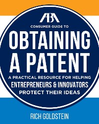 Cover The ABA Consumer Guide to Obtaining a Patent