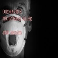 Cover Coronavirus (The Invisible Killer)