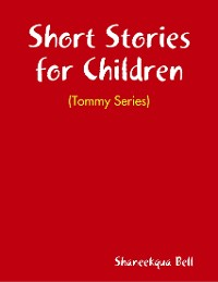 Cover Short Stories for Children / Tommy Series
