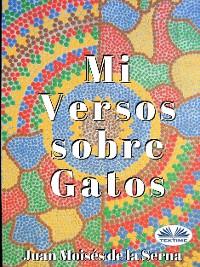 Cover Mis Versos Sobre Gatos