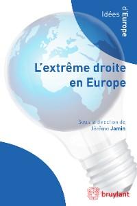 Cover L'extrême droite en Europe