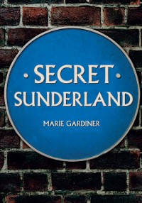 Cover Secret Sunderland
