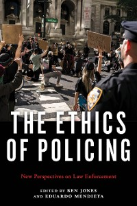 Cover The Ethics of Policing