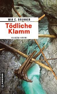 Cover Tödliche Klamm