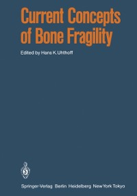 Cover Current Concepts of Bone Fragility