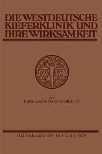 Cover Die Westdeutsche Kiefer-Klinik in Dusseldorf und ihre Wirksamkeit