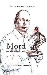 Cover Mord mit Klavierbegleitung