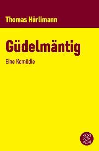 Cover Güdelmäntig