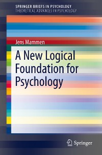 Cover A New Logical Foundation for Psychology