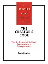Cover The Creator's Code: The Six Essential Skills of Extraordinary Entrepreneurs