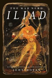 Cover The War Nerd Iliad