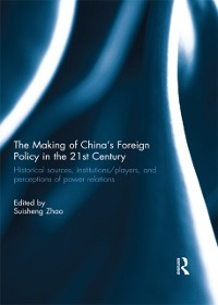 Cover Making of China's Foreign Policy in the 21st century