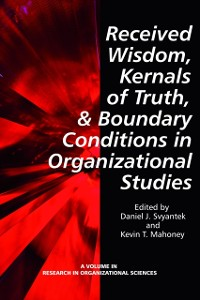 Cover Received Wisdom, Kernels of Truth, and Boundary