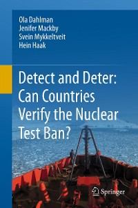 Cover Detect and Deter: Can Countries Verify the Nuclear Test Ban?