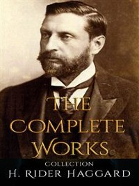Cover H. Rider Haggard: The Complete Works