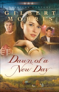 Cover Dawn of a New Day (American Century Book #7)