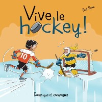 Cover Vive le hockey !