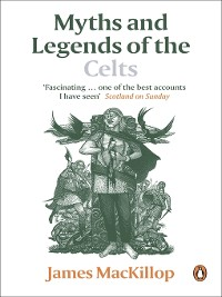 Cover Myths and Legends of the Celts