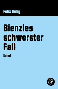 Cover Bienzles schwerster Fall
