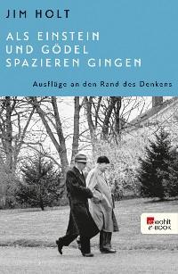 Cover Als Einstein und Gödel spazieren gingen