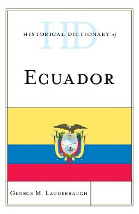 Cover Historical Dictionary of Ecuador
