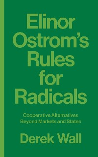 Cover Elinor Ostrom's Rules for Radicals