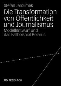 Cover Die Transformation von Öffentlichkeit und Journalismus