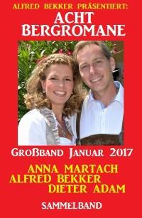 Cover Acht Bergromane Großband Januar 2017