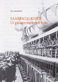 Cover Saarbataljonen Ut på internationell vakt