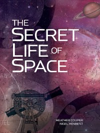 Cover The  Secret Life of Space