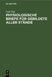 Cover Physiologische Briefe für Gebildete aller Stände