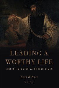 Cover Leading a Worthy Life