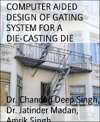 Cover COMPUTER AIDED DESIGN OF GATING SYSTEM FOR A DIE-CASTING DIE
