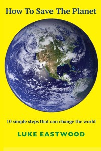 Cover How To Save The Planet
