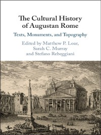Cover The Cultural History of Augustan Rome