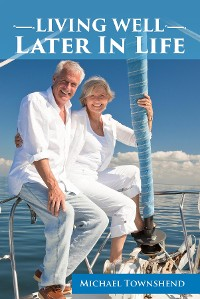 Cover Living Well Later In Life