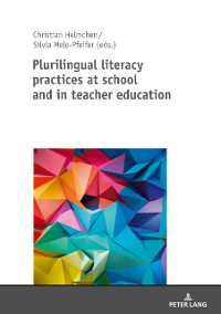 Cover Plurilingual literacy practices at school and in teacher education