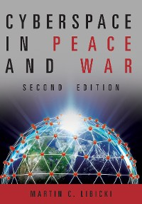 Cover Cyberspace in Peace and War, Second Edition