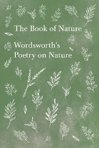 Cover The Book of Nature - Wordsworth's Poetry on Nature