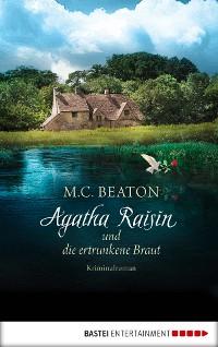 Cover Agatha Raisin und die ertrunkene Braut
