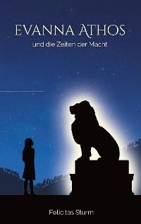Cover Evanna Athos und die Zeiten der Macht