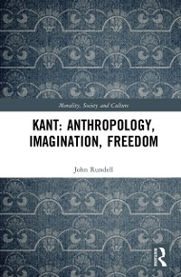 Cover Kant: Anthropology, Imagination, Freedom