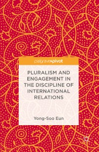 Cover Pluralism and Engagement in the Discipline of International Relations