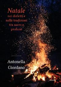 Cover Natale nei dialetti e nelle tradizioni tra sacro e profano