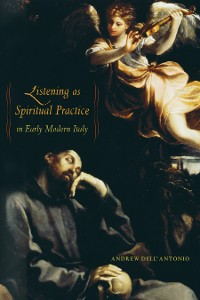 Cover Listening as Spiritual Practice in Early Modern Italy