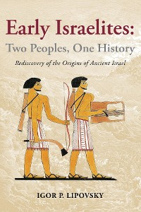 Cover Early Israelites: Two Peoples, One History